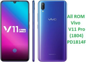 All ROM Vivo V11 Pro PD1814F Unbrick Firmware & OTA Update Vivo (1804)