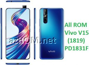 All ROM Vivo V15 PD1831F Unbrick Firmware & OTA Update Vivo (1819)