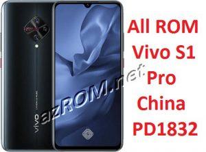 All ROM Vivo S1 Pro China PD1832 Unbrick Firmware & OTA Update Vivo PD1832