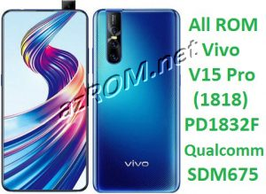 All ROM Vivo V15 Pro PD1832F Unbrick Firmware & OTA Update Vivo (1818)