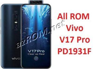 All ROM Vivo V17 Pro PD1931F Firmware Unbrick & OTA Update Vivo 1909 / 1910