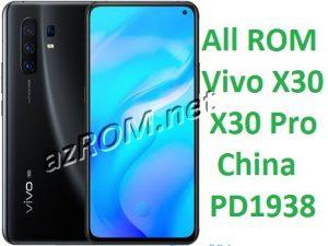 All ROM Vivo X30 / X30 Pro China PD1938 Firmware Unbrick & OTA Update Vivo PD1938