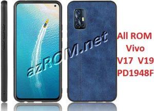 All ROM Vivo V17 & V19 PD1948F Firmware Unbrick & OTA Update Vivo 1919