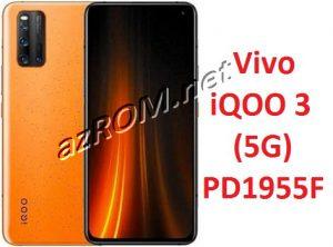 Stock ROM Vivo iQOO 3 (5G) PD1955F Unbrick Firmware PD1955F