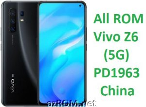 All ROM Vivo Z6 (5G) PD1963 China Unbrick Firmware & OTA Update