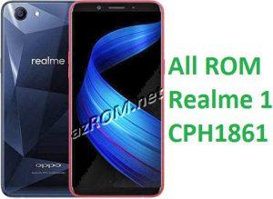 All ROM Realme 1 CPH1861 Firmware