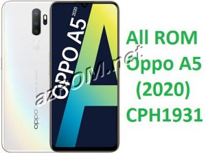 All ROM Oppo A5 (2020) CPH1931 Official Firmware New OTA Update