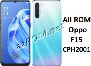 All ROM Oppo F15 CPH2001 Official Firmware New OTA Update