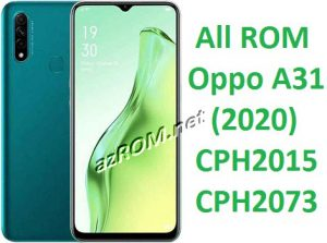All ROM Oppo A31 (2020) CPH2015 & CPH2073 Official Firmware OTA Update