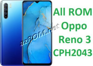 All ROM Oppo Reno 3 CPH2043 Official Firmware New OTA Update