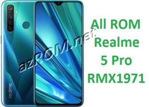 All ROM Realme 5 Pro RMX1971 Official Firmware New OTA Update