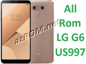 All Rom LG G6 US997 Official Firmware