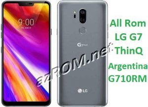 All Rom LG G7 ThinQ Argentina G710RM Official Firmware LM-G710RM
