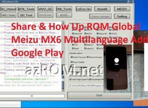ROM Global & Unbrick Meizu MX6 Full Tiếng Việt