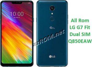 All Rom LG G7 Fit Dual SIM Q850EAW Official Firmware LM-Q850EAW