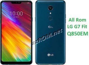 All Rom LG G7 Fit Q850EM Official Firmware LM-Q850EM