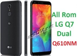 All Rom LG Q7 Dual Q610NM Official Firmware LG LM-Q610NM