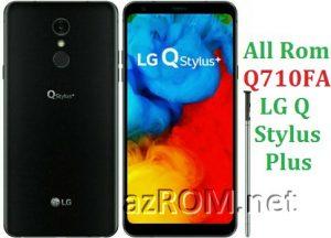 All Rom LG Q Stylus Plus Q710FA Official Firmware LG LM-Q710FA