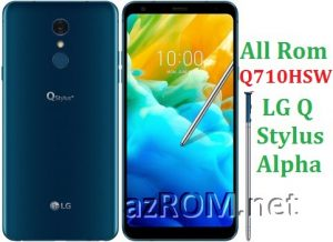 All Rom LG Q Stylus Alpha Q710HSW Official Firmware LG LM-Q710HSW