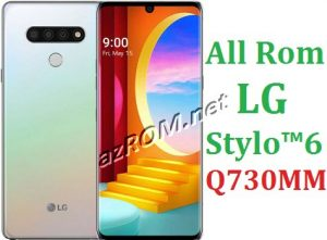 All Rom LG Stylo 6 MetroPCS Q730MM Official Firmware LG LM-Q730MM