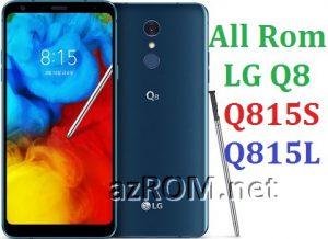 All Rom LG Q8 Q815S Official Firmware LG LMQ815S & LMQ815L