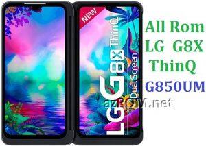 All Rom LG G8X ThinQ G850UM Official Firmware LG LM-G850UM