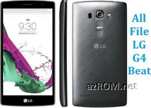 All File & Rom LG G4 Beat (LTE) Repair Firmware New Version
