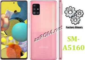 ROM A5160, FIRMWARE A5160, COMBINATION A5160, ENG FILE A5160, AP+BL+CP+CSC A5160