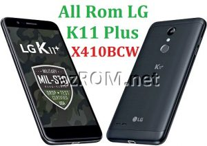 All Rom LG K11+ X410BCW Official Firmware LG LM-X410BCW