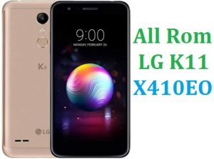 All Rom LG K11 X410EO Official Firmware LG LM-X410EO