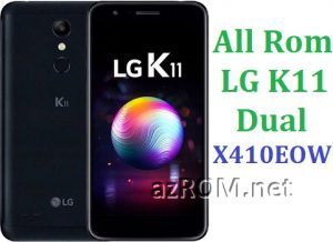 All Rom LG K11 Dual X410EOW Official Firmware LM-X410EOW