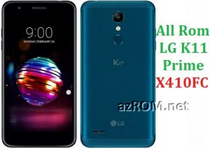 All Rom LG K11 Prime X410FC Official Firmware LG LM-X410FO