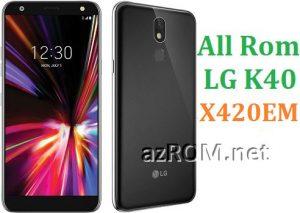 All Rom LG K40 X420EM Official Firmware LG LM-X420EM