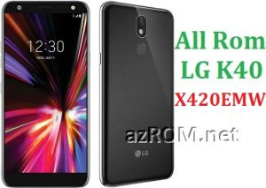 All Rom LG K40 X420EMW Official Firmware LG LM-X420EMW
