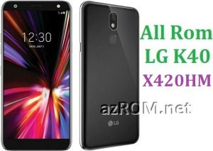 All Rom LG K40 X420HM Official Firmware LG LM-X420HM