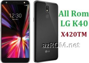 All Rom LG K40 X420TM Official Firmware LG LM-X420TM