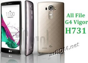 All File & Rom LG G4 Vigor (LGH731) Official Firmware New Version