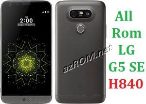 All Rom LG G5 SE H840 Official Firmware LG-H840