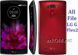 All File & Rom LG G FLEX 2 (LTE-A) Official Firmware New Version