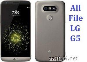 All File & Rom LG G5 (DUAL / LTE) Repair Firmware New Version