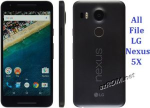 All File & Rom LG Nexus 5X Official Firmware New Version