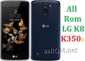 All Rom LG K8 LTE / Dual (K350...) Official Firmware LG-K350x