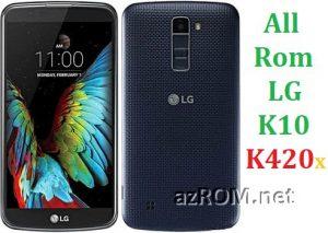 All Rom LG K10 (K420…) Official Firmware LG-K410x
