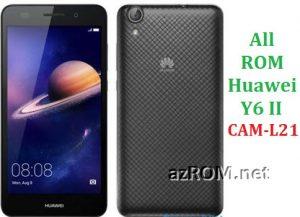 All ROM Huawei Y6II CAM-L21 Repair Firmware