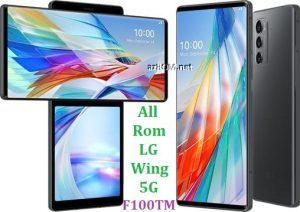 All Rom LG Wing 5G F100TM Official Firmware LG LM-F100TM