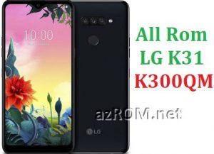 All Rom LG K31 K300QM Official Firmware LG LM-K300QM