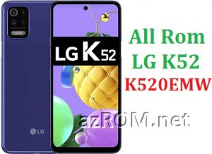 All Rom LG K52 K520EMW Official Firmware LM-K520EMW