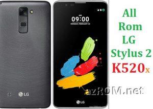 All Rom LG Stylus 2 (K520…) Official Firmware LG-K520x