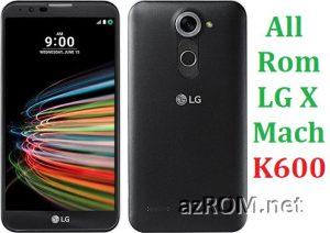 All Rom LG X Mach K600 Official Firmware LG-K600