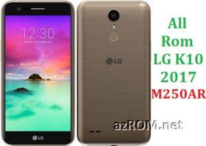 All Rom LG K10 (2017) LTE M250AR Official Firmware LG-M250AR